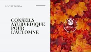 Ebook ayurvedique - nos conseils d automne
