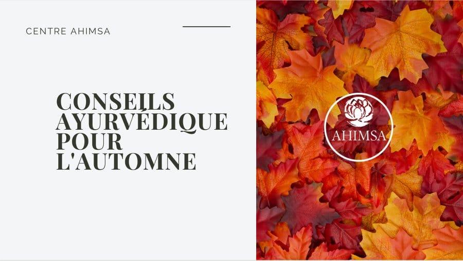 Conseils ayurvediques d automne